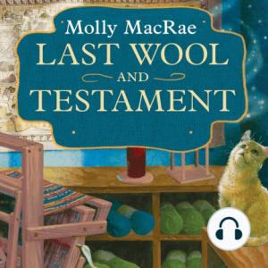 last wool and testament molly macrae